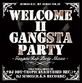 【廃盤】DJ DDT-TROPICANA & DJ SCOON / Welcome II Gangsta Party~Gangsta Rap Party Mix~[MIX CD]