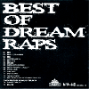 Dream Raps ( サイプレス上野 ) / Best Of Dream Raps ( CD-R ALBUM )