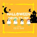 DJ U-SAY / 10/31(土) Haloween DJ Party Novelty MixCD