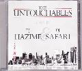 DJ Hazime & Safari / UNTOUCHABLES [MIX CD] - さまざまな楽曲をスクラッチや二枚使い、絶妙な繋ぎでMIX!!