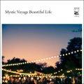 [予約] V.A. / Mystic Voyage Beautiful Life [CD] - 「旅サウンド」をコンセプトとしたコンピレーション!