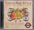 DJ HIROKI & DJ DDT-TROPICANA / TOKYO R&B STYLE - LUXURY MIX UK R&B CLASSICS - [2MIX CD]
