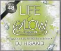 DJ Hisakid / Life & Slow Chapter.3 [MIXCD] - あなたを癒す極上メロウMix!