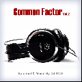 DJ UNO / Common Factor Vol.2 [MIX CD] - 70's Soul / R&B Mix!!