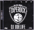 DJ JOE LIFE / TAPE ROCK 3 [MIX CD] - HIP HOP, R&B、CLUB HIT TUNE & CLASSICSを独自のセンスで全52曲収録!