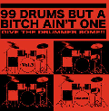 DAYDRUM / 99 DRUMS BUT A BITCH AIN'T ONE vol.3 [CD] - 最強ドラムブレイク集第3弾!!