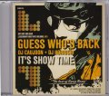 DJ HORIUCHI & DJ CAUJOON / GUESS WHO'S BACK 〜IT'S SHOW TIME〜 THE BEST OF SWIZZ BEATZ [MIX CD]