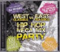 DJ RYUUKI & DJ OPTICAL THE M.N.B / WEST VS EAST CLASSICS HIP HOP MEGA MIX PARTY! [2MIX CD] -黄金期!