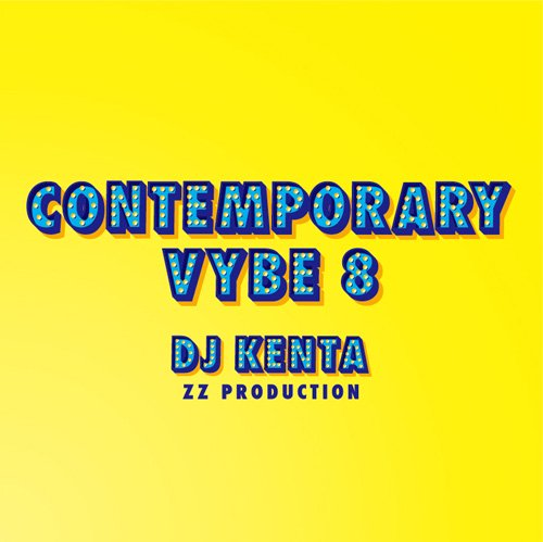 [予約] DJ KENTA (ZZ PRODUCTION) / Contemporary Vybe 8 [MIX CD]