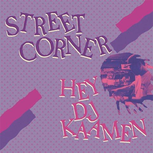DJ KAAMEN / STREET CORNER [MIX CD]