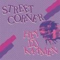 DJ KAAMEN / STREET CORNER [MIX CD] - 関係者のみに配付された90'sを中心としたHIP HOP MIX、11年の時を経て遂にリリース。