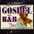 Tape Worm Project / Thank You !!! GOSPEL meets R&B - 全く新しい「ゴスペル 」MixCD!