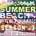 <img class='new_mark_img1' src='https://img.shop-pro.jp/img/new/icons5.gif' style='border:none;display:inline;margin:0px;padding:0px;width:auto;' />DJ PLANET / SWEET HOT DOGG -SUMMER BEACH PARTY MIX- SEASON 3 [MIX CD]