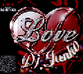 DJ JUNKO / LOVE [MIX CD] - タイトルにLOVEが入った曲のみでMIX!!