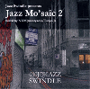Jazz Swindle presents / Jazz Mo'saic 2 mixed by NOM & Tsuyo-B