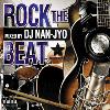 DJ Nan-Jyo / Rock The Beat