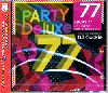 DJ Cookie / Party Deluxe ( Lucky 77 Non-Stop Party Megamix ) [MIX CD] - パーティー・メガミックス!