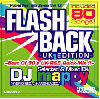 [再入荷待ち]DJ mappy / Flashback - UK EDITION- 〜Best Of 90's UK R&B Quick-Mix !!〜[MIX CD]