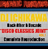 [※再入荷待ち]DJ ICHIKAWA from Volta Masters / Disco Classics Joint Fantastic Funkin' 80s [MIX CD]