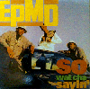 EPMD / So Wat Cha Sayin'
