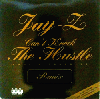 Jay-Z / Can't Knock The Hustle