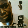The Notorious B.I.G / One More Chance, The What