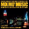 DJ 034 / Mix Mo' Music Vol.1 - 週末のクラブを連想させる現場感!