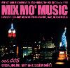 DJ 034 / Mix Mo' Music Vol.3 - 週末のクラブを連想させる現場感!