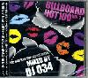 """DJ 034 / ビルボード Hot 100 Vol.2 [MIX CD] -  """"旬""""な曲のみ収録!ハズレなし!"""