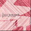 DJ NOM (montyacc/Jazz Swindle) / Jazz Nomad 6 [MIX CD] - Jazz+Mellow Jazz Hiphop MIX!