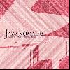 DJ NOM (montyacc/Jazz Swindle) / Jazz Nomad 6 [MIX CD] - Jazz+Mellow Jazz Hiphop MIX!