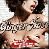Ginger Rose / Seasons, Who Cares, Dilemma - Nelly名曲カバー収録!