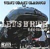 "DJ G-Blood / Let's B"" Ride Vol.1 [MIX CD] - 往年のWest Coast Classics Mix!"