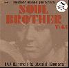 [再入荷待ち]DJ Krutch & Asahi Kurata / Soul Brother vol.1 [2MIX CD-R] - 歌モノ&メロウ!