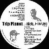 陽炎 & HIMUKI / TRIP PLANET [Dead Stock] - レアな廃盤タイトル入りました!最終デッドストックです!