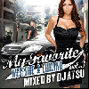 DJ Atsu / My Favorite vol.3 - Westside & Chicano - ズシっと来る重いビート!