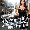 DJ Atsu / My Favorite vol.3 - Westside & Chicano - ズシっと来る重いビート!