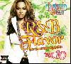 DJ Weed / R&B Flavor Vol.10 - 超人気シリーズ「R&B Flavor」待望の第10弾!