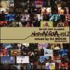 DJ Mochi / Nostalgia Vol.2 [MIX CD] - 最高のスキルとセンスを併せ持つDJ Mochi!