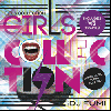 DJ Fumi / Girls Collection [MIX CD] - ファッション・コレクションのようなオシャレMix!