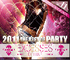 DJ Luke / Excesses Vol,11 2011 The Best Of Party [MIX CD] - 究極のパーティミックス!