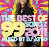 DJ Atsu / The Best Of 99 Songz 2011 [MIX CD] - 2011年最後の超大作!!!