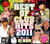 DJ Weed / Best Of Club Hits 2011 [2MIX CD] - 105曲人気曲を完全網羅!