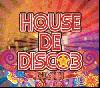 [再入荷待ち]DJ Ann / House De Disco 3 [MIX CD] - 早い展開+ロングミックスと職人技!
