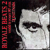 DJ Kazumasa / Royale Beats Vol.2 ( World Is Yours 80's Mix ) [MIX CD] - 伝説の80年代Mix第二弾!