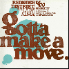 "Rednose Distrikt feat. Lady Alma / Gotta Make A Move [12""] - 甘美な歌声の極上Remix収録!"