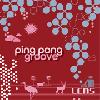 LEMS / Ping Pong Groove [MIX CD] - ジャジーベースの新感覚クロスオーヴァー・ミックス!