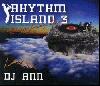 DJ ANN / Rhythm Island 3 [MIX CD] - Deep Houseを核にJazzyかつクラシックな世界に!