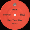 Kes, Crystal / After Dry Your Eye, Mirror Made Of Rain [7
