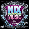 DJ 034 / MIX MO' MUSIC Vol.4 [MIX CD] - Favorite Songだけを詰め込んだ渾身の1枚!